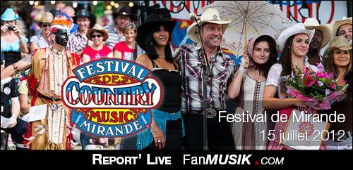 Une journée au Festival de Country Music de Mirande – 15 juillet 2012 – Mirande