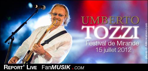 Umberto Tozzi - 15 juillet 2012 - Festival de Mirande