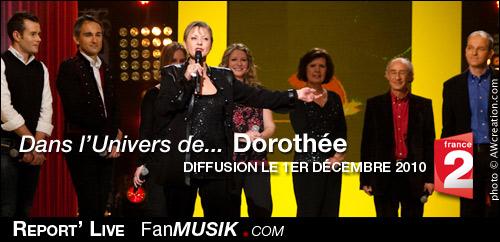 Dans l'Univers de Dorothée – 1er décembre 2010 – France 2