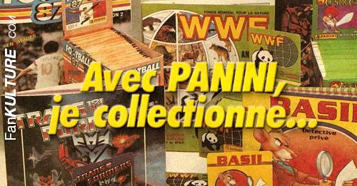 Avec Panini, Je collectionne...