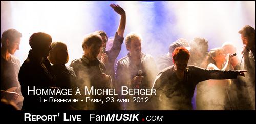 Hommage à Michel Berger - 23 avril 2012 - Le Réservoir, Paris