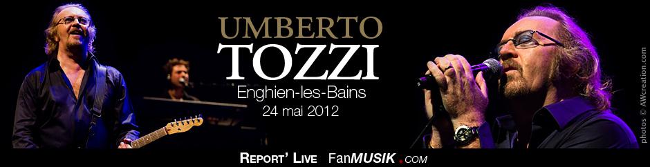 Umberto Tozzi - 24 mai 2012 - Casino d'Enghien-les-Bains