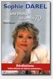 Sophie Darel, Une blonde des années 70