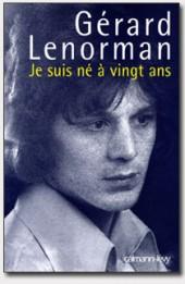 Gérard Lenorman, Je suis né à vingt ans