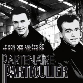 Partenaire Particulier, Le Son des Années 80