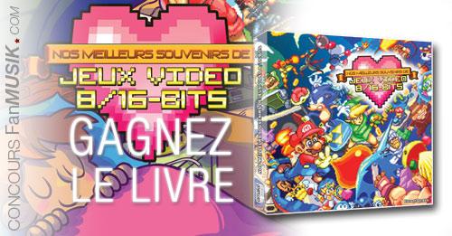 Gagnez le livre Nos meilleurs souvenirs Jeux Vidéos 8/16-bits