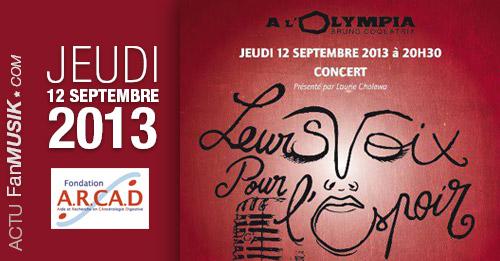 Leurs voix pour l'espoir, le 12 septembre 2013 à l'Olympia !