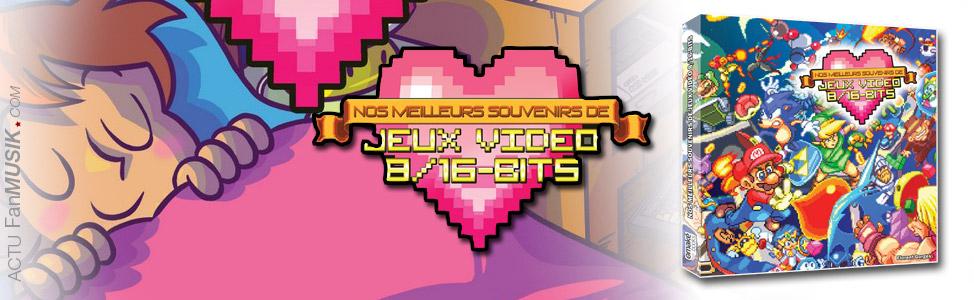 Nos meilleurs souvenirs Jeux Vidéo 8/16-bits, Florent Gorges