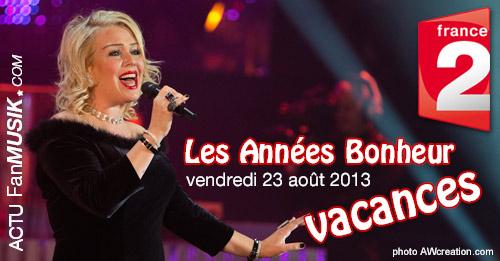Les Années Bonheur en vacances le 23 août sur France 2