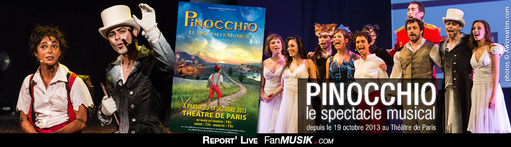 Pinocchio, le Spectacle Musical - 19 octobre 2013 - Théâtre de Paris