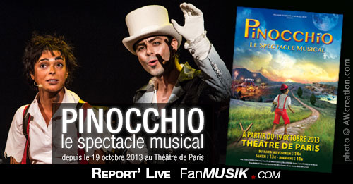 Pinocchio, le Spectacle Musical – 19 octobre 2013 – Théâtre de Paris