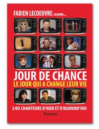 Jour de Chance, Fabien Lecoeuvre et Laurent Abrial