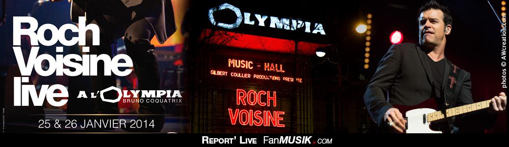 Report' Live Roch Voisine - 26 janvier 2014 - Olympia, Paris