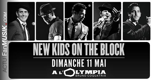 Les New Kids on the Block de retour à Paris le 11 mai 2014 à l'Olympia !