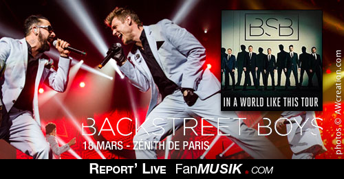 Backstreet Boys - 18 mars 2014 - Zénith, Paris