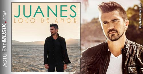 "Juanes, son nouvel album ""Loco de Amor"" le 10 mars 2014 !"