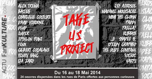 TaKe Us : 24 oeuvres originales offertes dans la rue aux gens curieux du 16 au 18 mai 2014 à Paris !