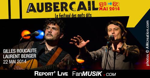 Report' Live Gilles Roucaute et Laurent Berger - 22 mai 2014 - Festival Aubercail
