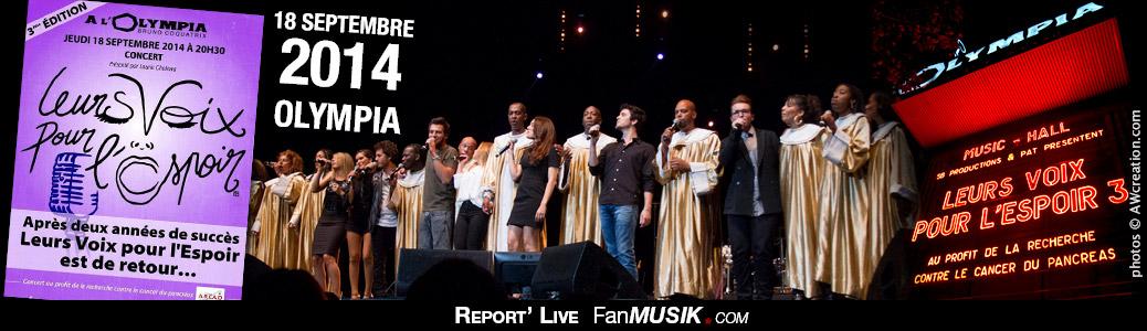 Leurs voix pour l'Espoir - 18 septembre 2014 - Olympia, Paris
