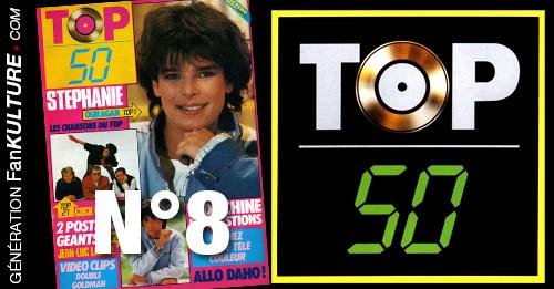 TOP 50 n°8 - 28 avril 1986 - Stéphanie, indochine, Goldman, Cock Robin