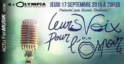 Leurs voix pour l'Espoir le 17 septembre à l'Olympia - 4ème édition !