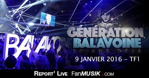 Génération Balavoine, du 9 janvier 2016, Zénith de Paris - TF1