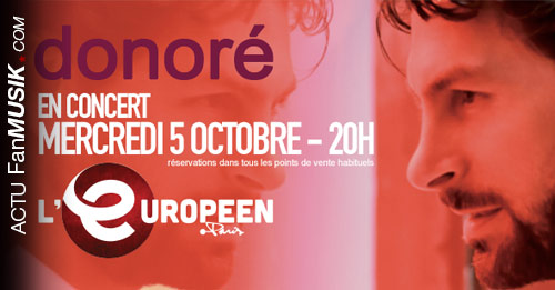 Donoré en concert le 5 octobre à l'Européen (Paris)