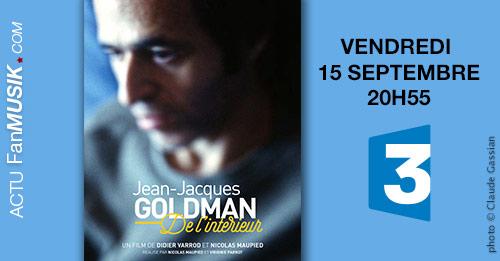 Jean-Jacques Goldman de l'intérieur, vendredi 15 septembre sur France 3 !