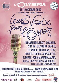 Le jeudi 12 octobre 2017 à 20h30 sur la scène de l'Olympia à Paris aura lieu la 6ème édition de la soirée Leurs Voix pour l'Espoir.