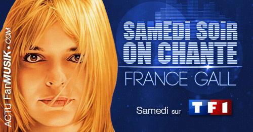 Samedi soir, on chante France Gall, le 1er juin 2013 à 20h50 sur TF1