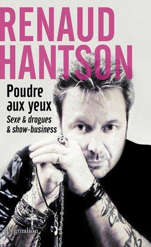 Poudre aux yeux par Renaud Hantson et Laurent Karila (Ed. Pygmalion)