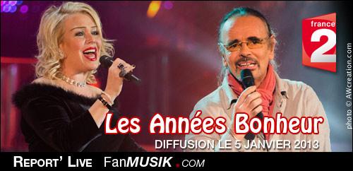 Photos - Les Années bonheur - 5 janvier 2013 - France 2 (report' live/photos) avec Kim Wilde, Nicolas Peyrac, Gérard Palaprat, Cali, Gérard Lenorman...