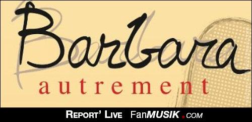 Barbara Autrement – 13 mai 2013 – Studio Raspail, Paris