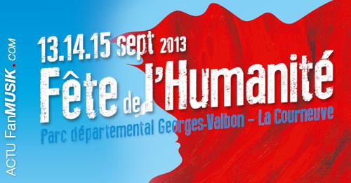 Fête de l'Humanité les 13, 14 et 15 septembre 2013 !