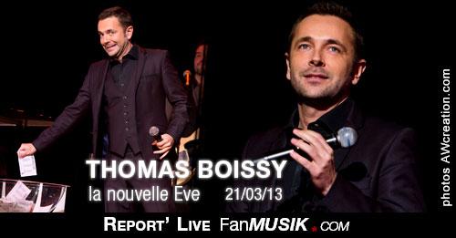 Thomas Boissy - 21 mars 2013 - La Nouvelle Eve, Paris