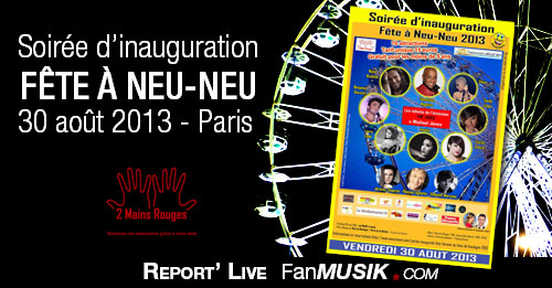 Soirée d'inauguration Fête à Neu-Neu 2013, 30 août 2013, Paris