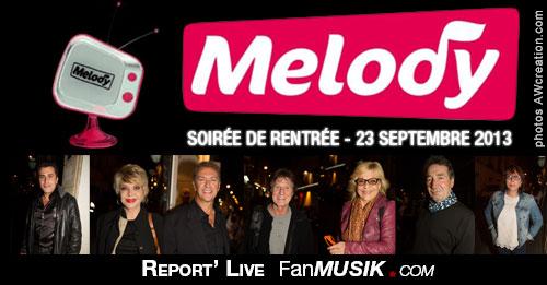 Soirée de rentrée Télé Mélody - 23 septembre 2013, Happy Day's Paris