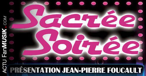 Lancement de la tournée Sacrée Soirée ! avec Hugues Aufray, Umberto Tozzi... Rendez-vous en 2014 !