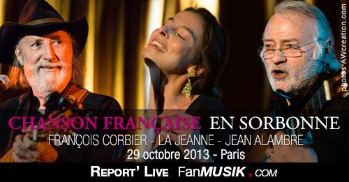 Chanson en Sorbonne – 29 octobre 2013 – La Sorbonne, Paris avec Jean Alambre, La Jeanne et François Corbier