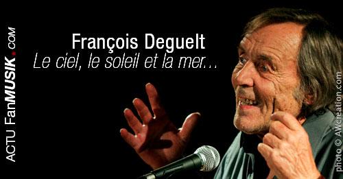 Hommage à François Deguelt, Il y avait le ciel, le soleil et la Mer...