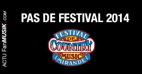 Pas de Festival de Country Music à Mirande en juillet 2014 !