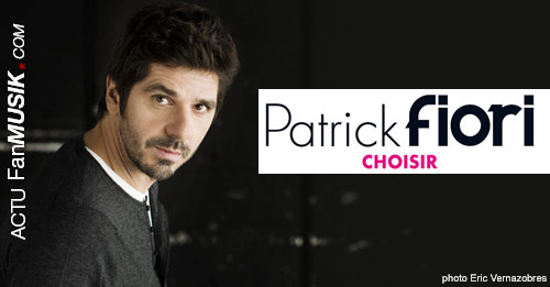 """Patrick Fiori, son nouvel album """"Choisir"""" disponible dès le 12 mai 2014 !"""