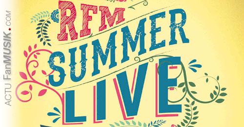 RFM Summer Live - 4 juillet 2014 avec P. Fiori, Kyo, J. Jonathan, la troupe de Mozart, Alizée et F. Lerner !