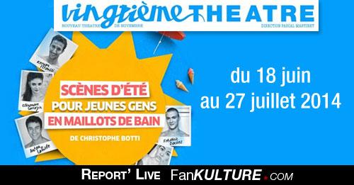Scènes d'été pour jeunes gens en maillots de bain du 18 juin au 27 juillet 2014