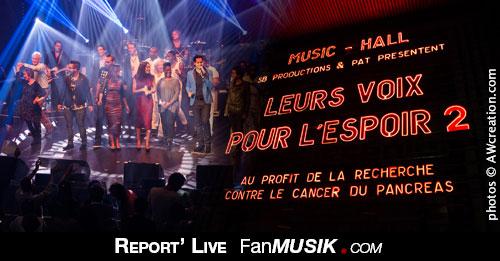 Report Leurs Voix pour l'Espoir - 12 septembre 2013 - olympia, Paris