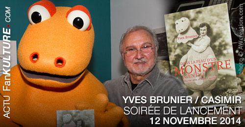 """Yves Brunier : son livre """"Dans la peau d'un monstre (gentil), ma vie avec et sans Casimir"""""""