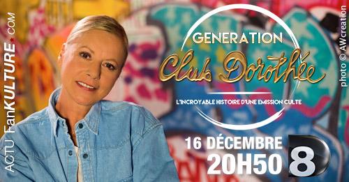 Génération Club Dorothée, 16 décembre à 20h50 sur Direct 8 !