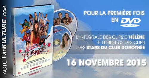 Intégrale des Clips d'Hélène + Best Of Clips des Stars du Club Dorothée le 16 novembre !