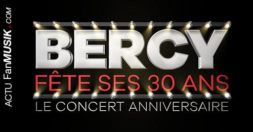 Bercy fête ses 30 ans le 4 décembre en direct sur TF1 avec un concert anniversaire !