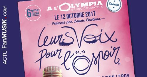 Leurs Voix pour l'Espoir le 12 octobre 2017 à l'Olympia !